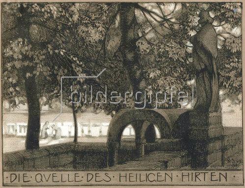 Karl Schmoll von Eisenwerth: Die Quelle des heiligen Hirten