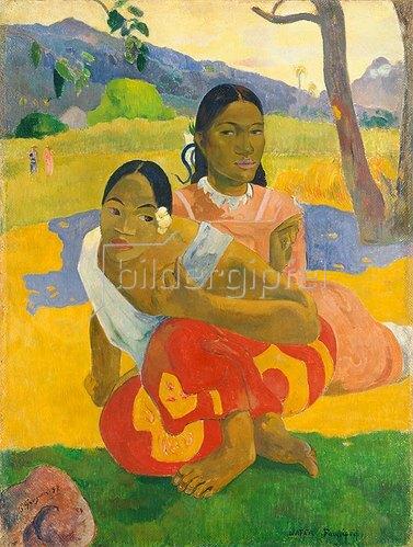 Paul Gauguin: Nafea Faaipoipo (Wann wirst du heiraten ?).