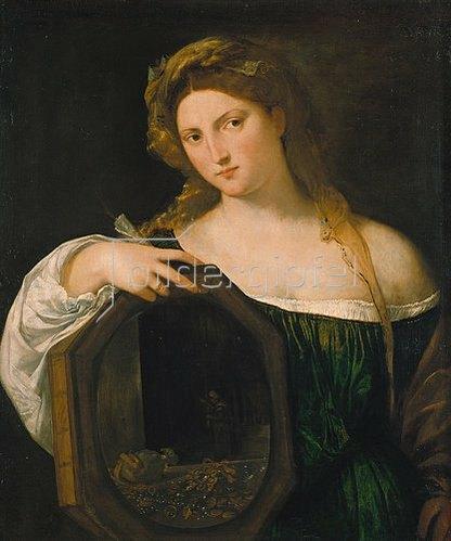 Tizian (Tiziano Vecellio): Die Eitelkeit der Welt. Um 1515