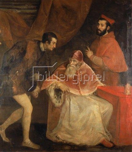 Tizian (Tiziano Vecellio): Papst Paul III. mit seinen Neffen Ottavio und Alessandro Farnese. 1546.