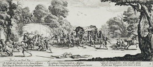 Jacques Callot: Les Miseres et les Mal-Heurs de la Guerre (Blatt 8): Der Überfall auf eine Kutsche. 1633