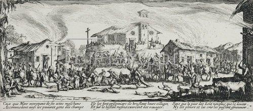 Jacques Callot: Les Miseres et les Mal-Heurs de la Guerre (Blatt 7): Die Zerstörung und Verbrennung eines Dorfes. 1633