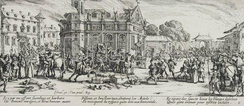 Jacques Callot: Les Miseres et les Mal-Heurs de la Guerre (Blatt 6): Die Zerstörung eines Klosters. 1633