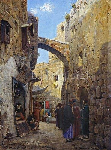 Gustav Bauernfeind: Straßenszene in Jerusalem.