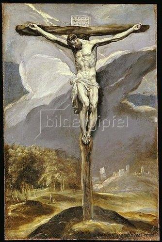 Greco El (Dominikos Theotokopoulos): Christus am Kreuz. Um 1570-77
