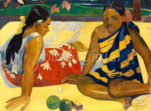 Paul Gauguin: Zwei Frauen von Tahiti. PARAU API (Gibt's was Neues?). 1892