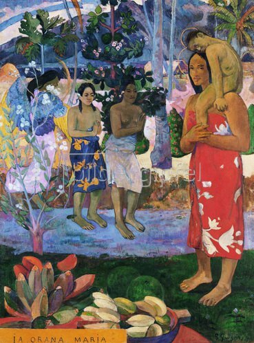 Paul Gauguin: Ia Orana Maria 1891- 1892