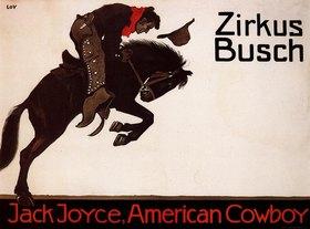 Zirkus Busch – Jack Joyce, American Cowboy