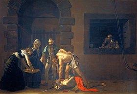 Michelangelo Merisi da Caravaggio: Die Enthauptung Johannes des Täufers