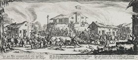 Jacques Callot: Les Miseres et les Mal-Heurs de la Guerre (Blatt 7): Die Zerstörung und Verbrennung eines Dorfes