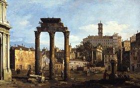 Bernardo (Canaletto) Bellotto: Rom: Das Forum mit dem Tempel von Kastor und Pollux