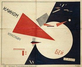 El Lissitzky: Schlag die Weißen mit dem roten Keil