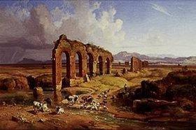 Heinrich Bürkel: Campagnalandschaft mit Aquädukten