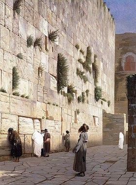 Jean-Léon Gérome: Die Klagemauer, Jerusalem
