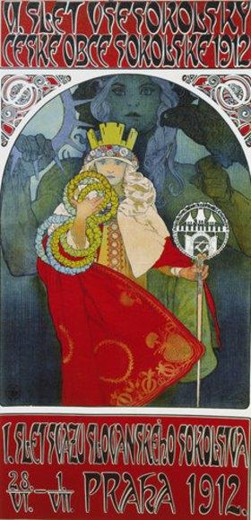 Alfons Mucha: Plakat zum 6. Treffen der tschechischen Sokol-Vereinigung, Prag