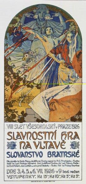Alfons Mucha: Plakat für das Historienspiel Slawische Brüderlichkeit zum 8. Sokol-Treff, Prag