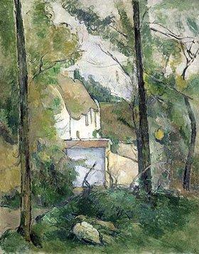 Paul Cézanne: Blick durch Bäume auf ein Haus (Auvers)